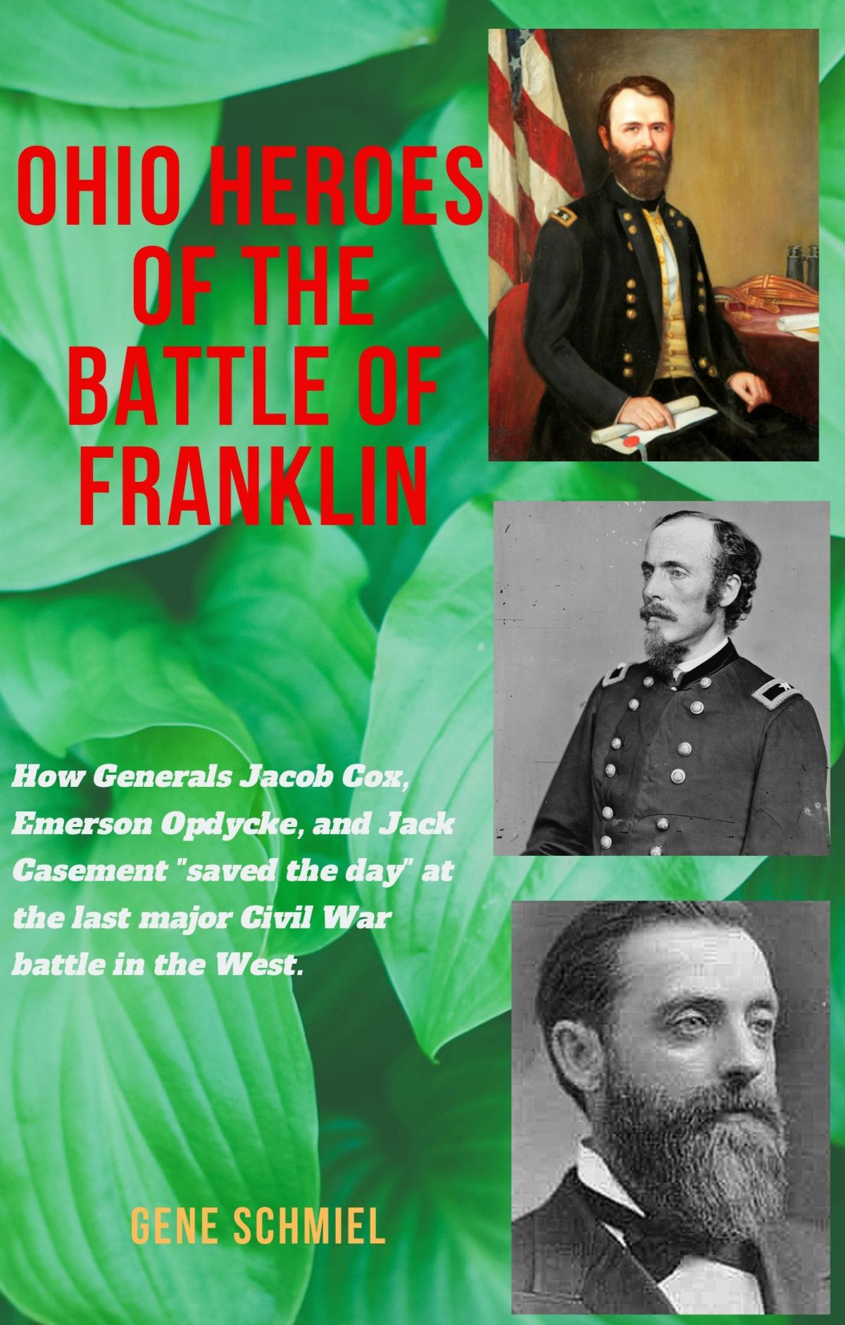 GENE SCHMIEL, CIVIL WAR HISTORIAN, AUTHOR, AND LECTURER